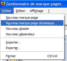 Fichier -> Nouveau marque-page dynamique