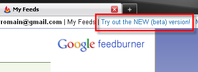 Comment activer la nouvelle version de Google Feedburner Beta